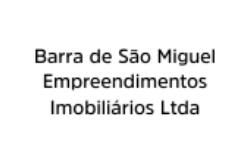 BARRA DE SÃO MIGUEL EMPREENDIMENTOS IMOBILIÁRIOS