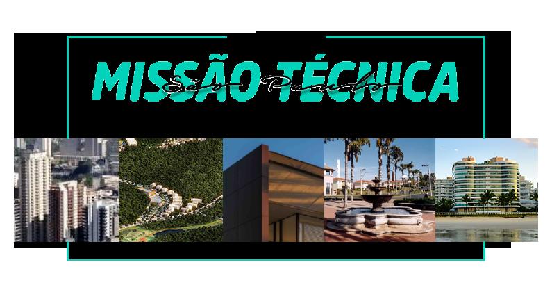 Missão Técnica SP - Bairros e Comunidades Planejadas | 08 a 10 de agosto