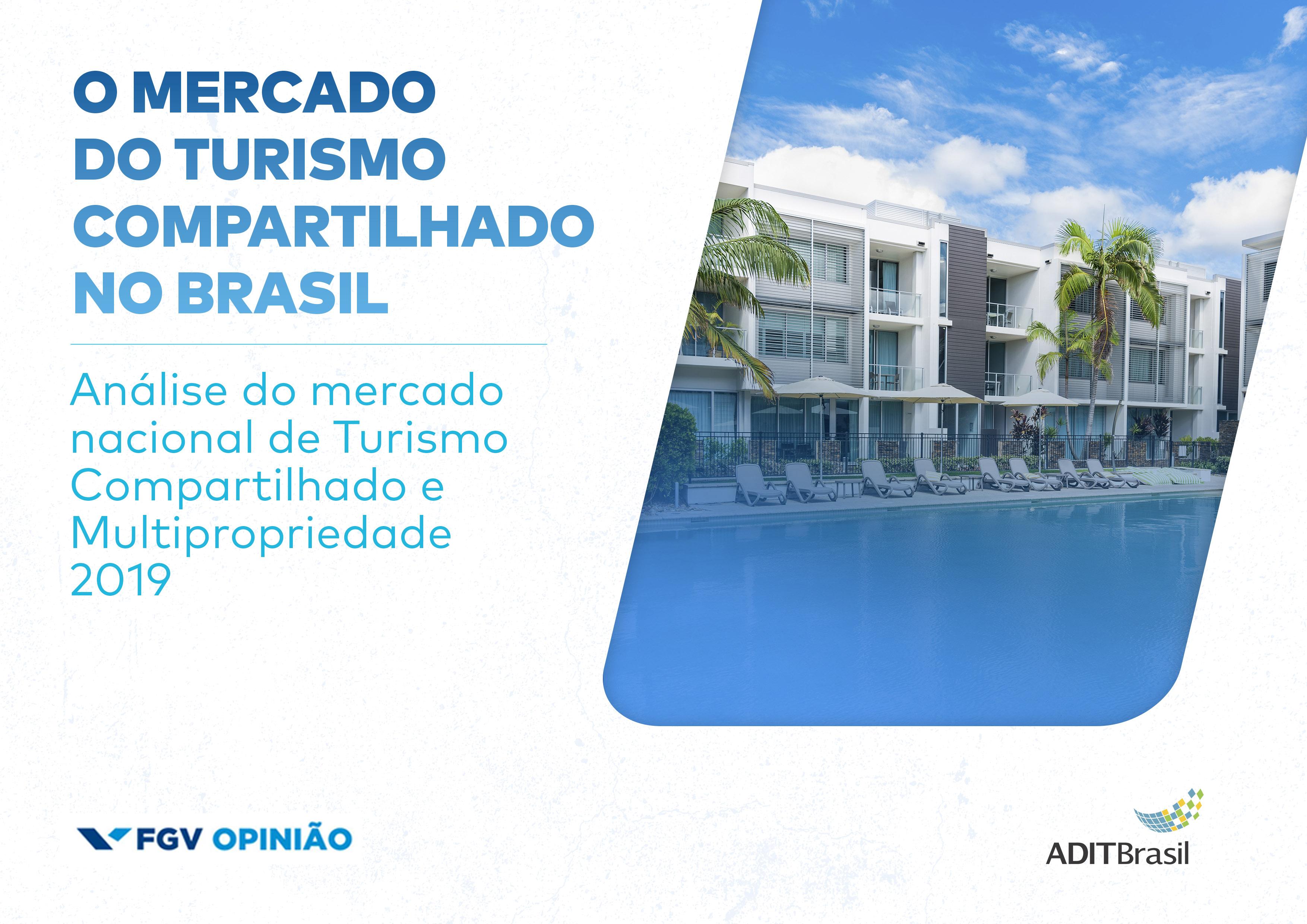 PESQUISA FGV + ADIT Brasil: O Mercado de Turismo Compartilhado no Brasil 2019
