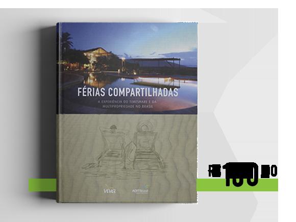 Férias Compartilhadas - A experiência do timeshare e da multipropriedade no Brasil