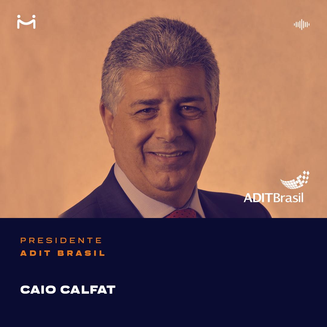 Caio Calfat, Presidente da ADIT Brasil e Vice-Presidente de Assuntos Turísticos Imobiliários do SECOVI/SP, aborda os rumos da hotelaria e do turismo compartilhado no país