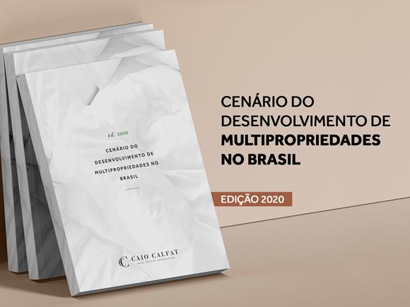 Cenário do Desenvolvimento de Multipropriedades no Brasil - 2020