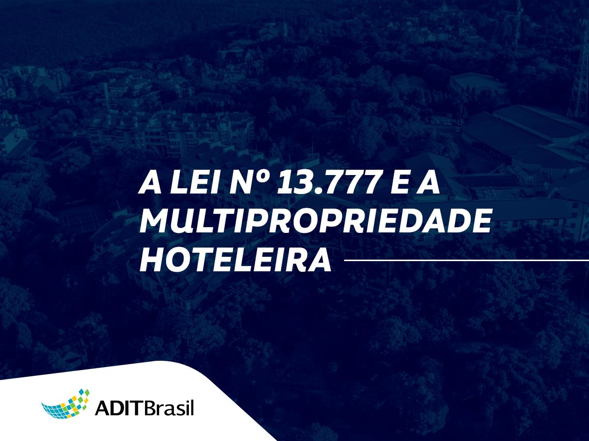 A Lei Nº 13.777 e a Multipropriedade Hoteleira