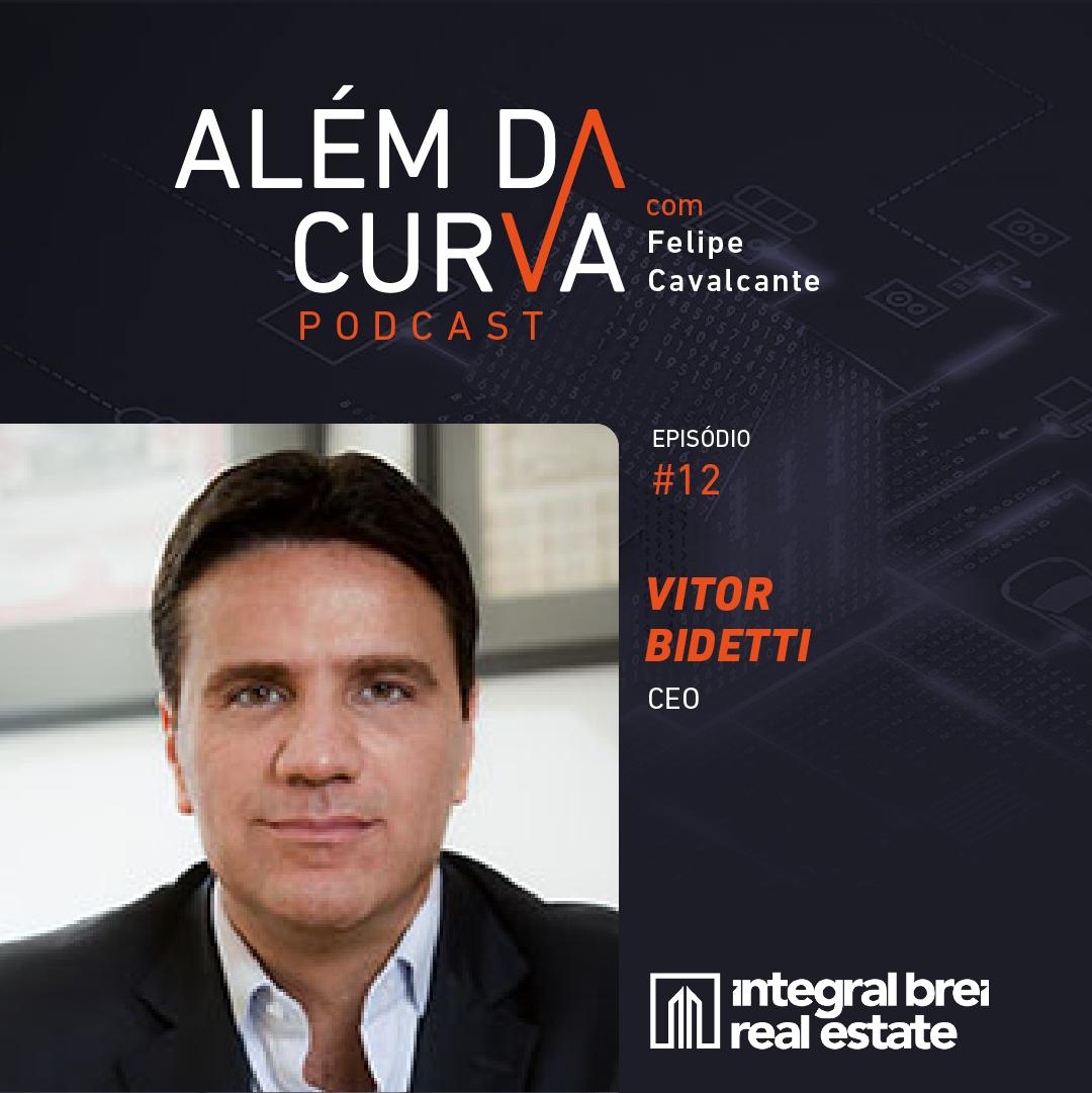 Vitor Bidetti, da Integral BREI, fala sobre o histórico do setor financeiro no mercado imobiliário e sobre novas teses de investimentos, como desenvolvimento urbano, turismo e residencial de renda