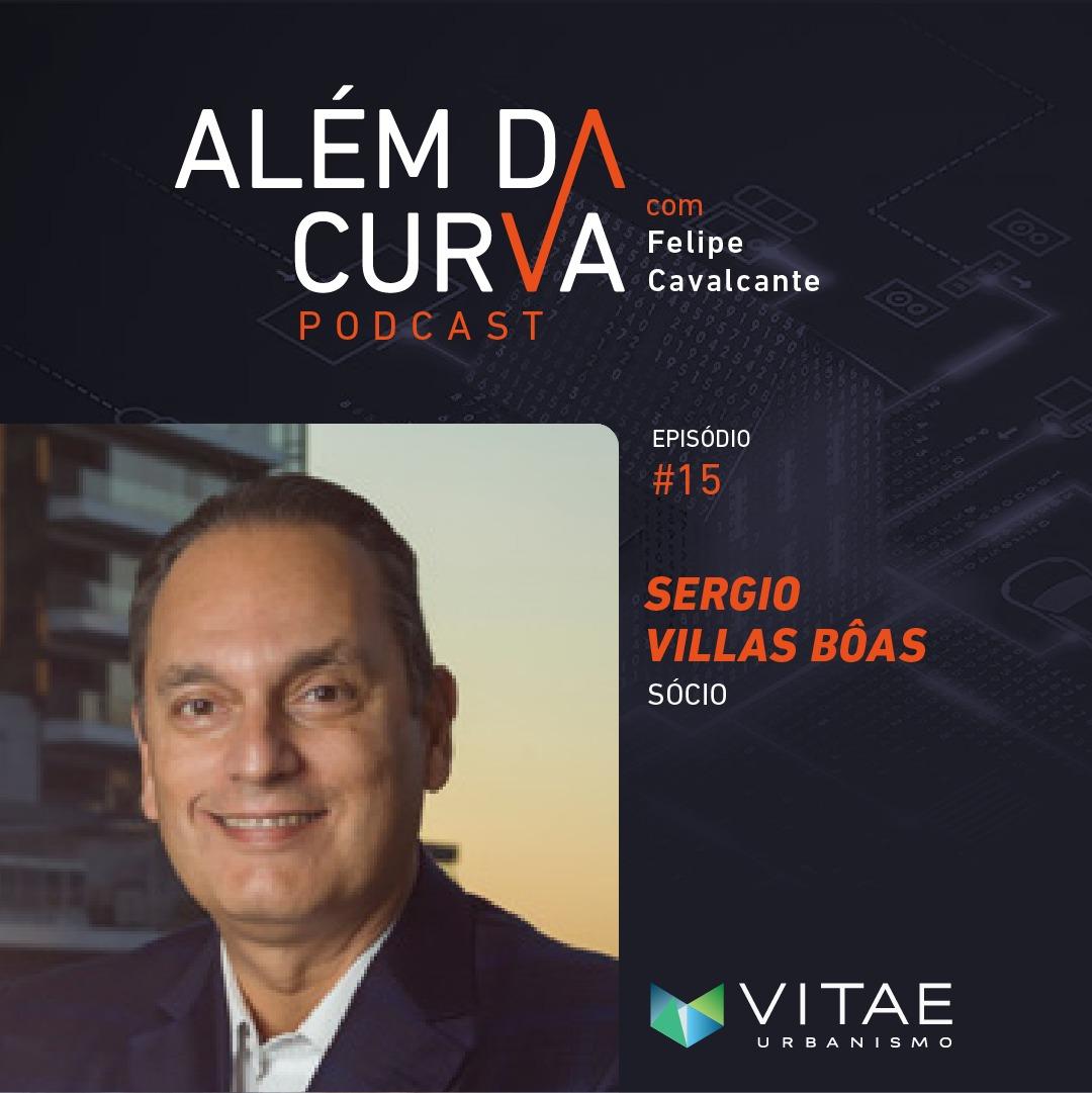 Sergio Villas Bôas, da Vitae Urbanismo, revisita sua carreira à frente de uma das maiores loteadoras do Brasil, a Cipasa