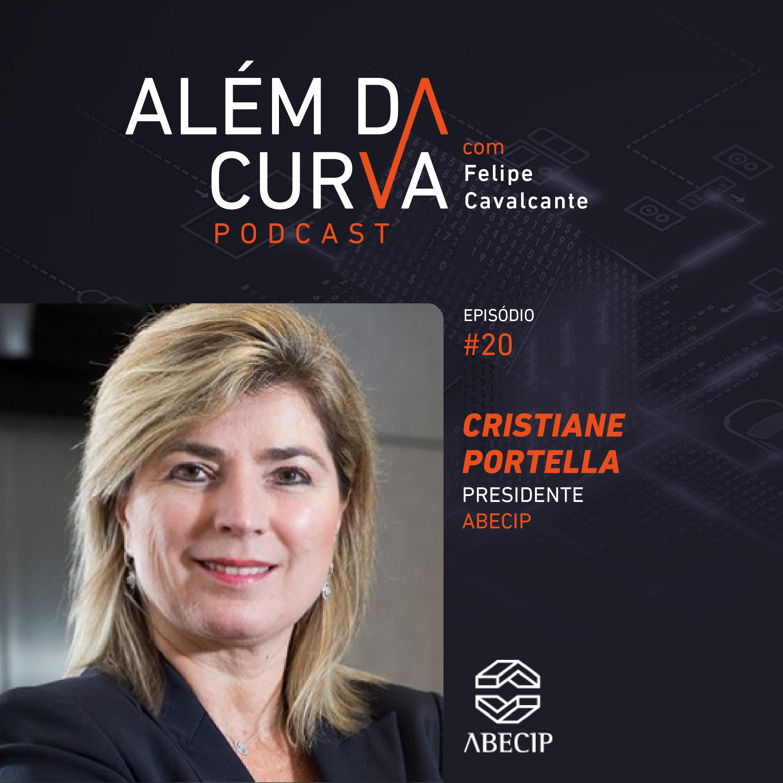 Cristiane Portella, Presidente da Abecip, faz um panorama do financiamento imobiliário no país