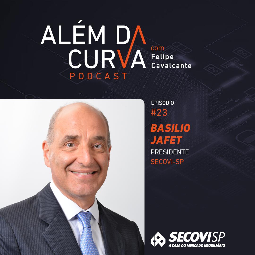 Basilio Jafet, presidente do SECOVI-SP, defende o direito de propriedade e comenta o mercado imobiliário dos próximos anos