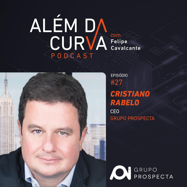 Cristiano Rabelo, CEO do Grupo Prospecta, explica como a inteligência de mercado ajuda os empresários a tomar melhores decisões