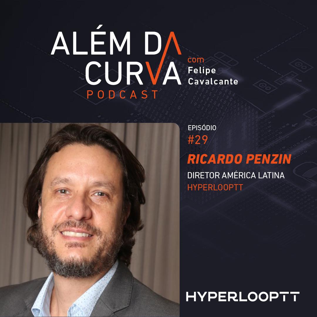 Ricardo Penzin, Diretor América Latina da HyperloopTT, comenta a tecnologia e seu impacto no mercado imobiliário